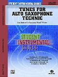 Tunes for Alto Saxophone Technic: Student Instrumental Course (Level Two, Intermediate)