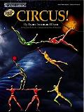 Circus!: 6 Original Solos for Intermediate-Level Pianists