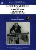 Modern School: Xylophone, Marimba, Vibraphone (Morris Goldenberg Classics)