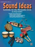 Sound Ideas Activities for the Percussion Circle