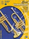 Band Expressions: Trumpet Edition, Book One
