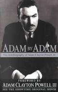 Adam by Adam The Autobiography of Adam Clayton Powell, Jr.