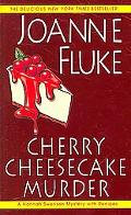 Cherry Cheesecake Murder A Hannah Swensen Mystery with Recipes