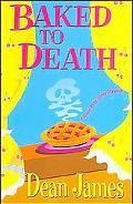 Baked To Death A Simon Kirby-Jones Mystery