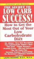 Secret to Low Carb Success How to Get the Most Out of Your Low Carbohydrate Diet