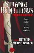 Strange Bedfellows The Hot Blood Series