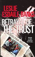 Betrayal of the Trust