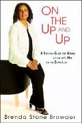 On The Up And Up A Survival Guide for Women Living with Men on the Down Low