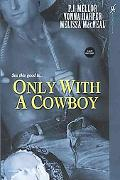Only with a Cowboy