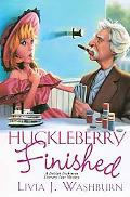 Huckleberry Finished (Delilah Dickinson Literary Tour Mysteries)