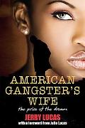 An American Gangster's Wife: The Cost of the Dream