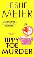 Tippy Toe Murder: A Lucy Stone Mystery