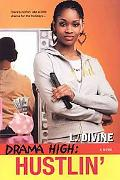 Hustlin' (Drama High Series #7)