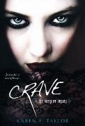 Crave : The Vampire Legacy