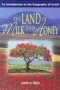 Land of Milk and Honey An Introduction to the Geography of Israel