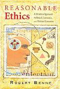 Reasonable Ethics A Christian Approach to Social, Economic, and Political Concerns