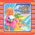 Why I Trust You, God - Michelle Medlock Adams - Board Book