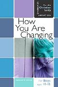 How You Are Changing