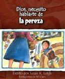 Dios, necesito hablarte de...la pereza (Spanish Edition)