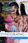 Ethnographic I A Methodological Novel About Autoethnography
