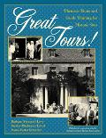 Great Tours! Thematic Tours and Guide Training for Historic Sites