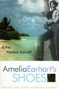 Amelia Earhart's Shoes Is the Mystery Solved?