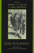 Lives in Context The Art of Life History Research