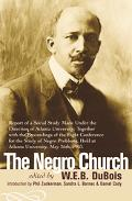 Negro Church Report of a Social Study Made Under the Direction of Atlanta University; Togeth...