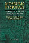Museums in Motion 2ed: An Intropb