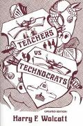 Teachers Versus Technocrats An Educational Innovation in Anthropological Perspective