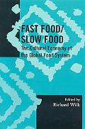 Fast Food/ Slow Food The Cultural Economy of the Global Food System
