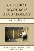 Cultural Resources Archaeology: An Introduction