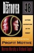 Profit Motive (The Destroyer #48)