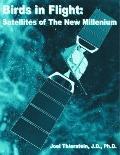 Birds in Flight Satllites of the New Millenium