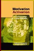Motivation Activation The Psychology Of Goal Attainment