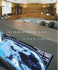 Forensic Psychology The Use of Behavioral Science in Civil and Criminal Justice