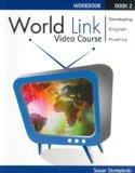 World Link Video Course Level 2: Developing English Fluency (Workbook) (Bk.2)