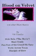 Blood on Velvet and Other Short Stories