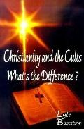 Christianity and the Cults Whats the Difference