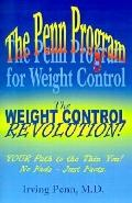 Penn Program for Weight Control: The Weight Control Revolution