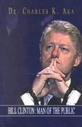 Bill Clinton Man of the Public