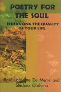 Poetry for the Soul Enhancing the Quality of Your Life
