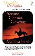 Second Chance Cowboy/the Marriage Patent