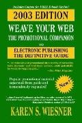 Weave Your Web The Promotional Companion, 2003 Ed