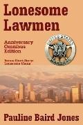 Lonesome Lawmen, Anniversary Omnibus Ed.