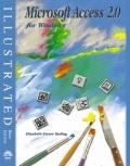 Microsoft Access 2 for Windows - Illustrated Brief Edition