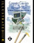 Computer Concepts with Microsoft Office 95, Professional Edition: A First Course