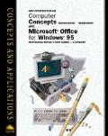 Computer Concepts Brief Second Edition and Microsoft Office 95 Professional Edition: A First...