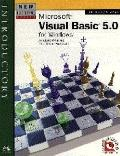 Microsoft Visual Basic 5.0 for Windows: An Object-Oriented Data-Driven Approach
