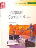 New Perspectives on Computer Concepts Fourth Edition -- Introductory (New Perspectives Series)